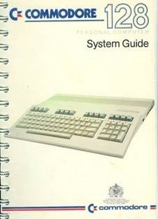Commodore 128. System Guide