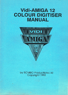 Vidi-AMIGA 12 Colour Digitiser Manual